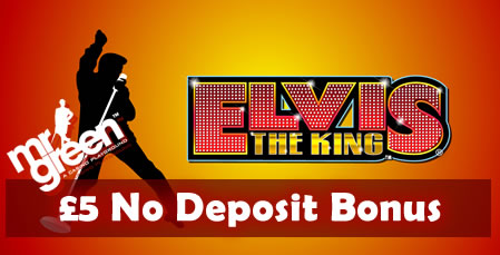Get £5 Free to play Elvis The King slot at Mr Green
