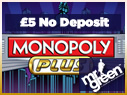 Play Monopoly Plus at Mr Green Casino & get £5 Completely Free!